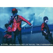 W-inds. 10th Anniversary Best Live Tour 2011 Final at Nippon Budokan [2DVD: Taiwan Version] (Hong Kong)
