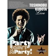 25th Anniversary Toshinobu Kubota Concert Tour 2012 - Party Ain't A Party [Limited Edition] (Japan)