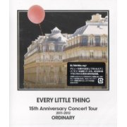 Every Little Thing 15th Anniversary Concert Tour 2011-2012 Ordinary (Japan)