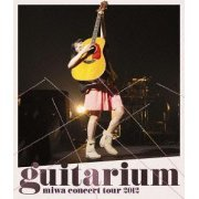 Concert Tour 2012 - Guitarium (Japan)