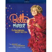 Bette Midler: The Showgirl Must Go On (US)