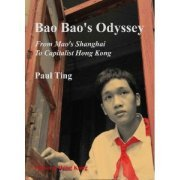 Bao Bao's Odyssey: From Mao's Shanghai to Capitalist Hong Kong (US)