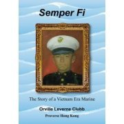 Semper Fi: The Story of a Vietnam Era Marine (US)