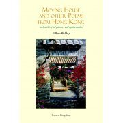 Moving House and Other Poems from Hong Kong (US)