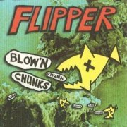 Blowin' Chunks (US)
