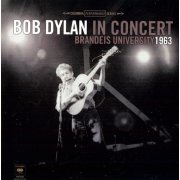 Bob Dylan in Concert: Brandeis University 1963 (US)