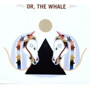 Or the Whale (US)