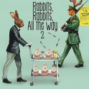 Rabbits Rabbits All The Way 2 [CD+DVD Limited Edition] (Japan)
