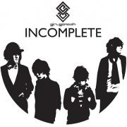 Incomplete [Limited Edition] (Japan)