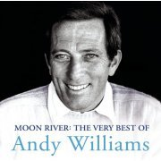 Moon River: The Very Best of Andy Williams (US)