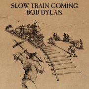 Slow Train Coming (US)