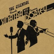 The Essential Frank Sinatra with the Tommy Dorsey Orchestra (US)