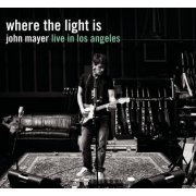 Where The Light Is:John Mayer Live In Los Angeles (US)