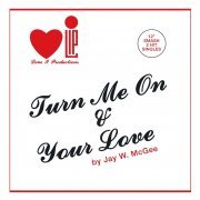 Turn Me on/Your Love (Europe)
