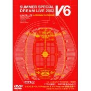 V6 Summer Special Dream Live: Love & Life (Japan)
