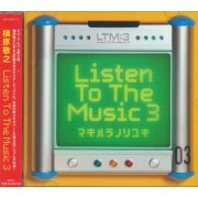 Listen To The Music 3 (Japan)