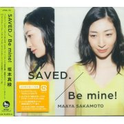 Saved. / Be Mine! [(Inari, Konkon, Koi Iroha Outro Theme / Sekai Seifuku - Boryaku No Zvezda Intro Theme) [Limited Edition] (Japan)