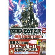 God Eater 2 Final Complete Guide (Japan)