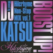 Boost Up - Hilcrhyme Non-Stop Mix Vol.1 (Japan)