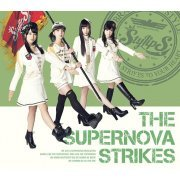 Supernova Strikes [CD+Blu-ray Limited Edition Type B] (Japan)