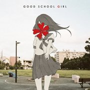 Good School Girl [CD+DVD Limited Edition] (Japan)