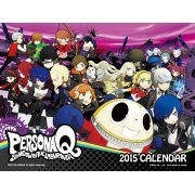 Persona Q Shadow of the Labyrinth [Calendar 2015] (Japan)