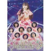 Morning Musume.'14 Concert Tour 2014 Aki Give Me More Love - Michishige Sayumi Sotsugyo Kinen Special (Japan)