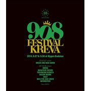 908 Festival 2014.9.07 & 9.08 At Nippon Budokan (Japan)