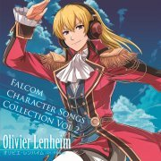 Falcom Character Songs Collection Vol.2 Olivier Lenheim (Japan)