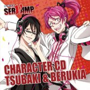 Servamp Character CD Vol.5 Tsubaki and Berukia (Japan)