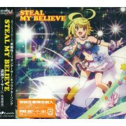 Steal My Believe (Kairisei Million Arthur Character Song Vol.2) (Japan)