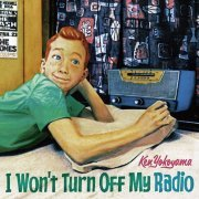 I Won't Turn Off My Radio (Japan)