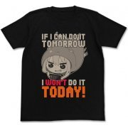 Himouto! Umaru-chan T-shirt Black: I Won't Do It Today (XL Size) (Japan)