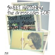 Sweet Happenings The Dresscodes 2015 Don't Trust Ryohei Shima Japan Tour (Japan)