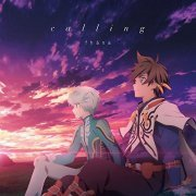 Calling (Tales of Zestiria The X Outro Main Theme Song) [Anime Edition] (Japan)