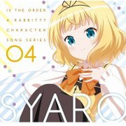 Is the Order A Rabbit?? Character Song Series 04 Syaro (Japan)