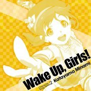 Wake Up, Girls! Character Song Series 2 Katayama Minami (Japan)