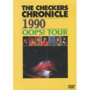 Checkers Chronicle 1990 oops! Tour (Japan)
