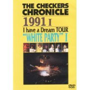 Checkers Chronicle 1991 I Have A Dream Tour - White Party (Japan)