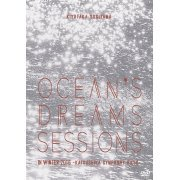 Ocean's Dreams Sessions - In Winter 2016 (Japan)