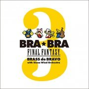 Bra Bra Final Fantasy Brass De Bravo 3 With Siena Wind Orchestra (Japan)