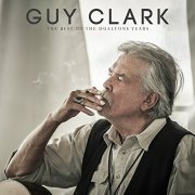 Guy Clark: The Best Of The Dualtone Years (US)