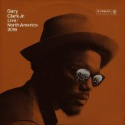 Gary Clark Jr. - Live North America 2016 (US)