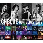 Cnblue 5th Anniversary Arena Tour 2016 - Our Glory Days @ Nippongaishi Hall (Japan)