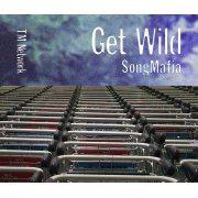 Get Wild Song Mafia (Japan)