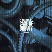 Gigs Case Of Boowy At Kobe (Japan)