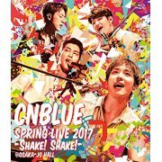 Cnblue Spring Live 2017 - Shake! Shake! At Osakajo Hall (Japan)