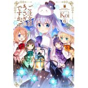 Is the Order a Rabbit? (Gochumon wa Usagi Desu ka?) 6 (Manga Time KR Comics) (Japan)