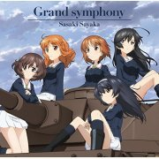 Grand Symphony (Girls Und Panzer Das Finale Intro Theme For Episode 1-3) (Japan)