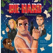 A Die Hard Christmas: The Illustrated Holiday Classic (Hardcover) (US)